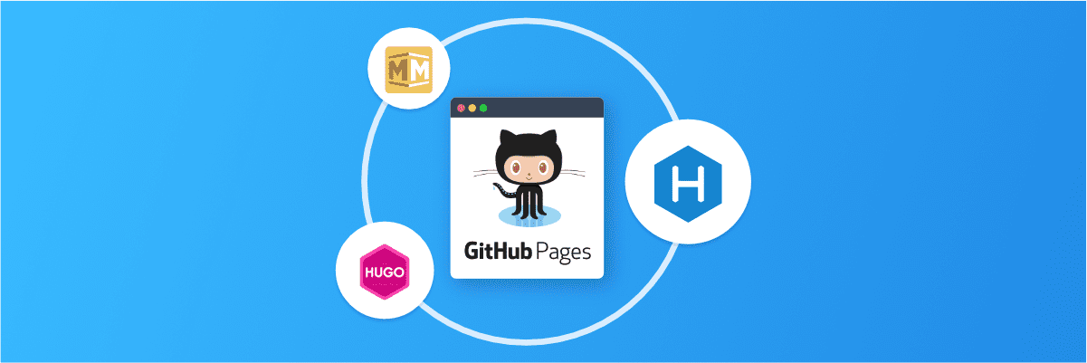 How to generate GitHub Pages with Hexo, Hugo and Middleman static site generators