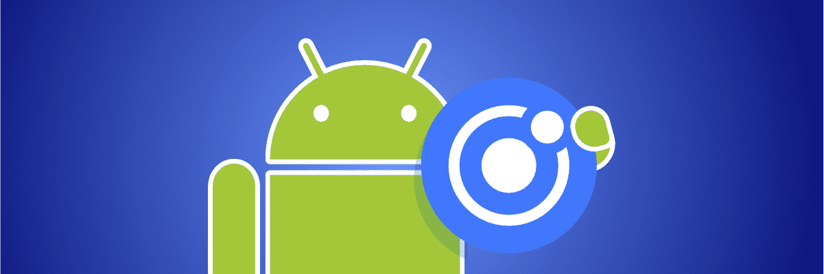 Introducing: Ionic builds for Android apps