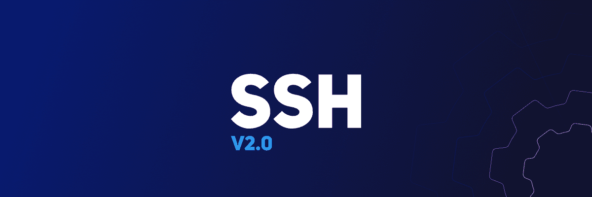 Action upgrade: SSH v2.0