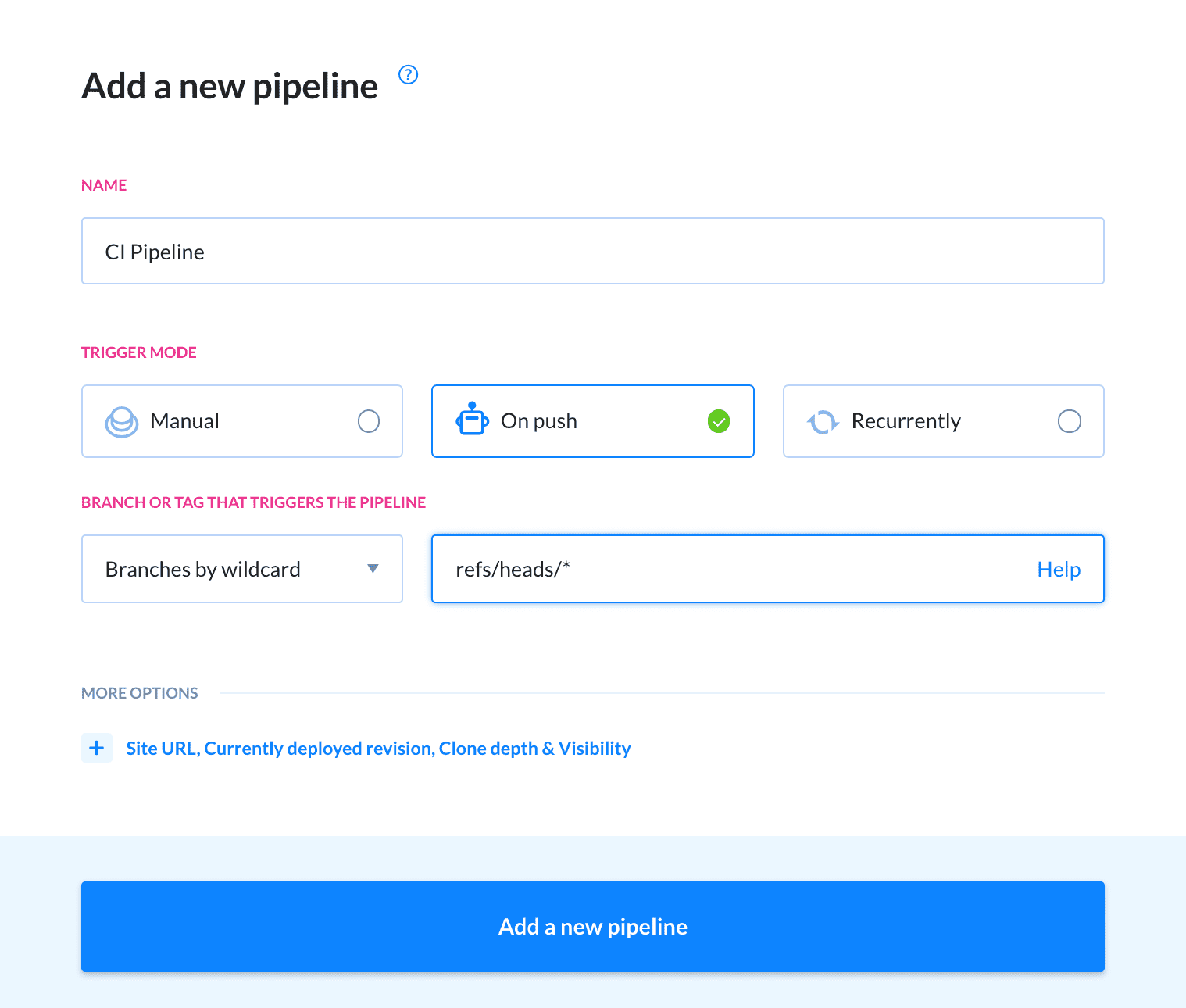 Adding a new pipeline